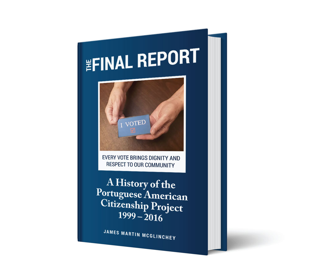 Portuguese American Citizenship Project: The Final Report